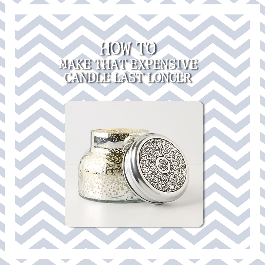 How To Make That Expensive Candle Last Longer Beth Dreyer